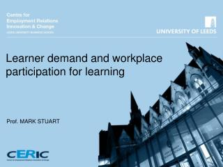 Learner demand and workplace participation for learning