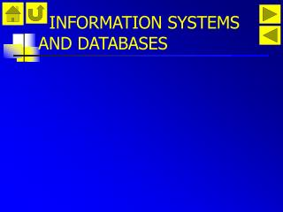 INFORMATION SYSTEMS AND DATABASES