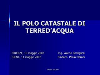 IL POLO CATASTALE DI TERRED'ACQUA