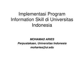 Implementasi Program Information Skill di Universitas Indonesia