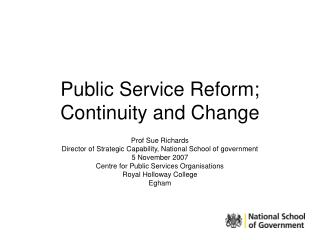 Public Service Reform; Continuity and Change