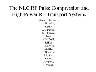 The NLC RF Pulse Compression and High Power RF Transport Systems