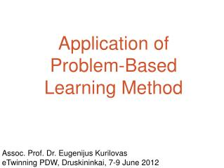 Application of  Proble m-Based Learning Method