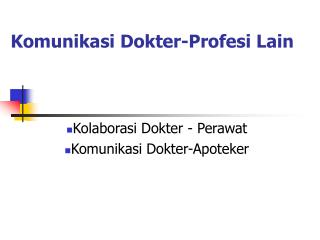 Komunikasi Dokter-Profesi Lain