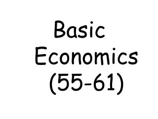 Basic Economics (55-61)