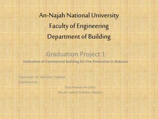 An-Najah National University Faculty of Engineering  Department of Building