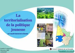 La territorialisation de la politique  jeunesse