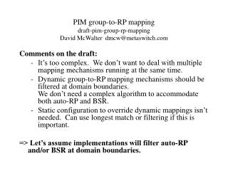 PIM group-to-RP mapping draft-pim-group-rp-mapping David McWalter  dmcw@metaswitch
