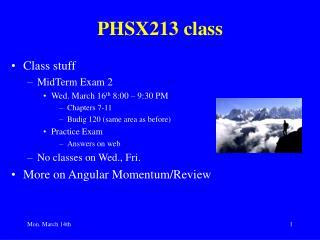 PHSX213 class
