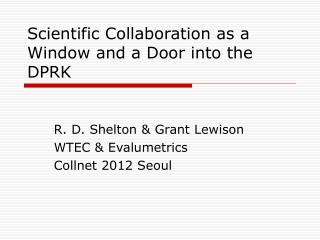 Scientific Collaboration as a Window and a Door into the DPRK