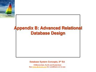 Appendix B: Advanced Relational Database Design