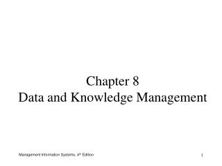 Chapter 8 Data and Knowledge Management
