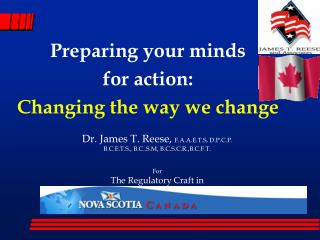 Preparing your minds  for action:  Changing the way we change