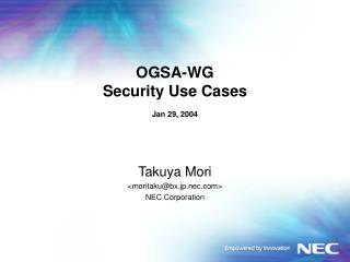 OGSA-WG Security Use Cases Jan 29, 2004