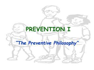 PREVENTION I