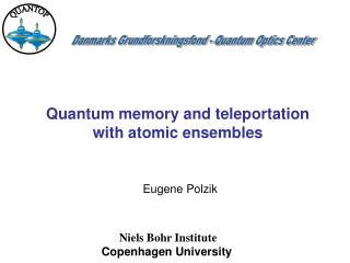 Danmarks Grundforskningsfond - Quantum Optics Center