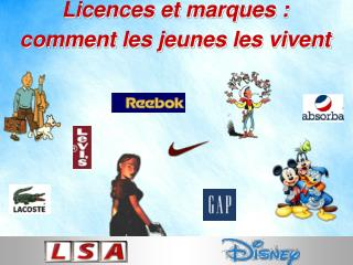 Licences et marques : comment les jeunes les vivent