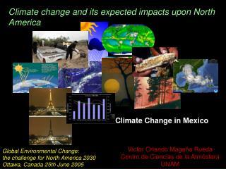 Víctor Orlando Magaña Rueda Centro de Ciencias de la Atmósfera UNAM