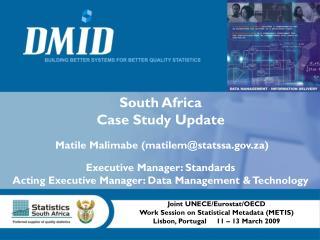 South Africa Case Study Update  Matile Malimabe (matilem@statssa.za)
