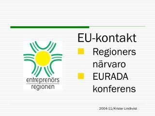 EU-kontakt    Regioners    närvaro    EURADA       konferens