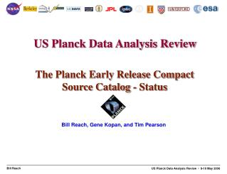The Planck Early Release Compact Source Catalog - Status