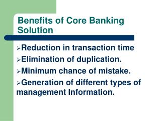 Benefits of Core Banking Solution