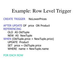 Example: Row Level Trigger