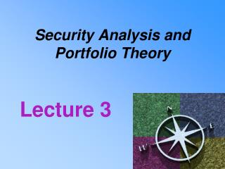 Security Analysis and  Portfolio Theory