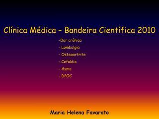 Clínica Médica – Bandeira Científica 2010