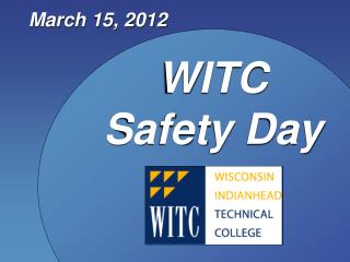WITC Safety Day