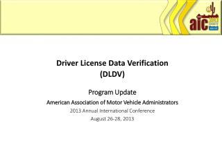 Driver License Data Verification (DLDV) Program Update