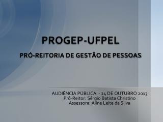 PROGEP-UFPEL PRÓ-REITORIA DE GESTÃO DE PESSOAS