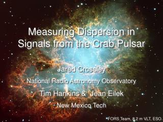Measuring Dispersion in Signals from the Crab Pulsar