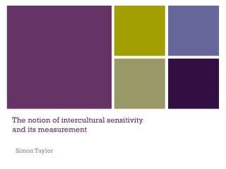 The notion of intercultural sensitivity and its measurement