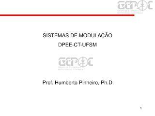 Prof. Humberto Pinheiro, Ph.D.