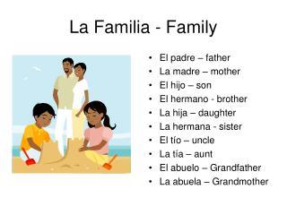 La Familia - Family