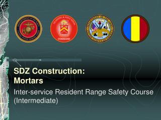 SDZ Construction: Mortars