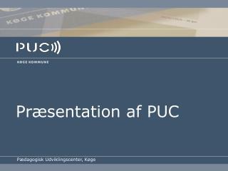 Pr�sentation af PUC