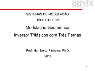 Prof. Humberto Pinheiro, Ph.D. 2011