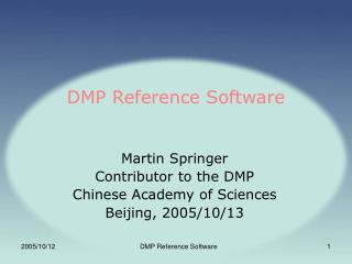 DMP Reference Software