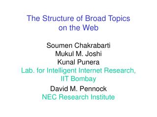 The Structure of Broad Topics on the Web