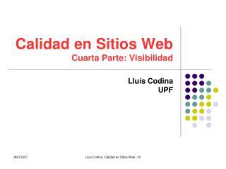 Calidad en Sitios Web Cuarta Parte: Visibilidad