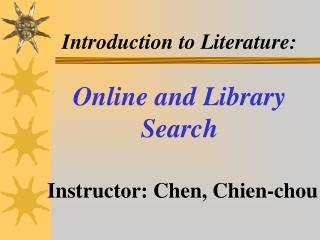 Introduction to Literature: Online and Library Search