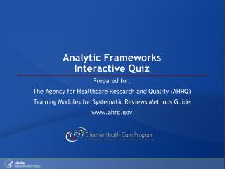 Analytic Frameworks Interactive Quiz