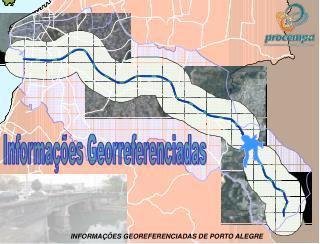 INFORMA��ES GEOREFERENCIADAS DE PORTO ALEGRE