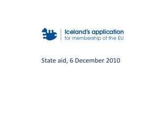 State aid, 6 December 2010