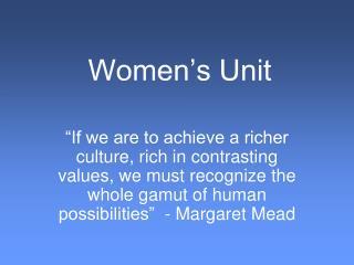 Women�s Unit