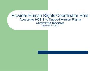 Overview - Human Rights Coordinator
