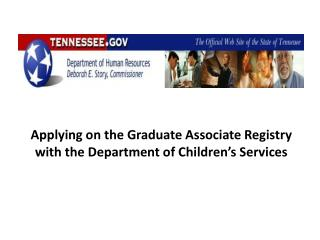 Applying on the Graduate Associate Registry with the Department of Children�s Services