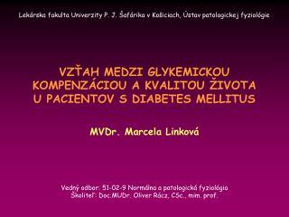 Lekárska fakulta Univerzity P. J. Šafárika v Košiciach, Ústav patologickej fyziológie